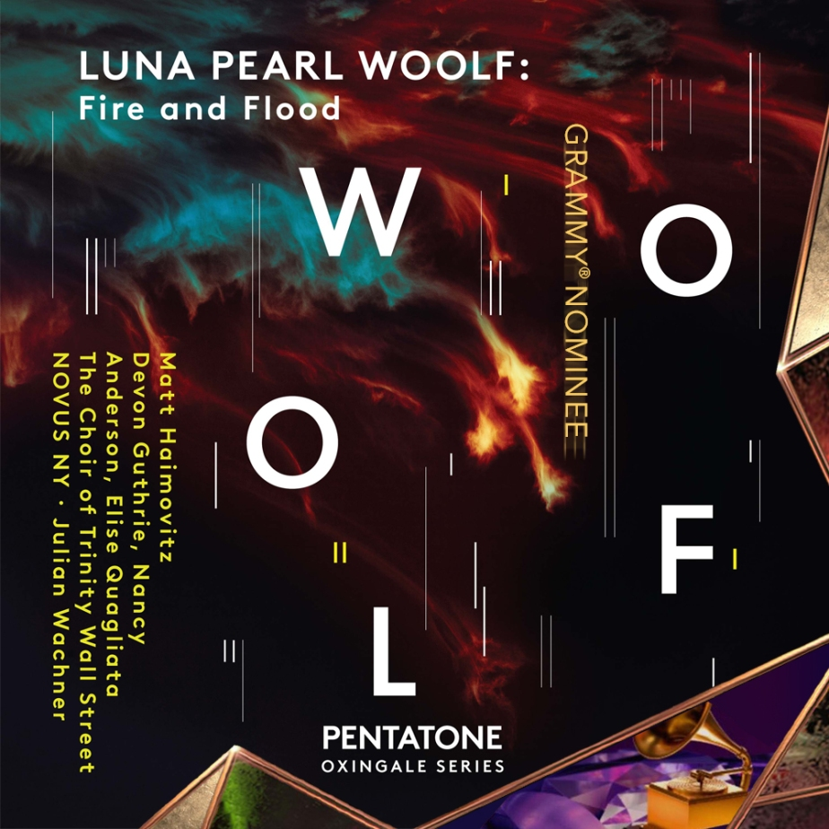 My Scena: Grammy nomination for LUNA PEARL WOOLF: Fire and Flood